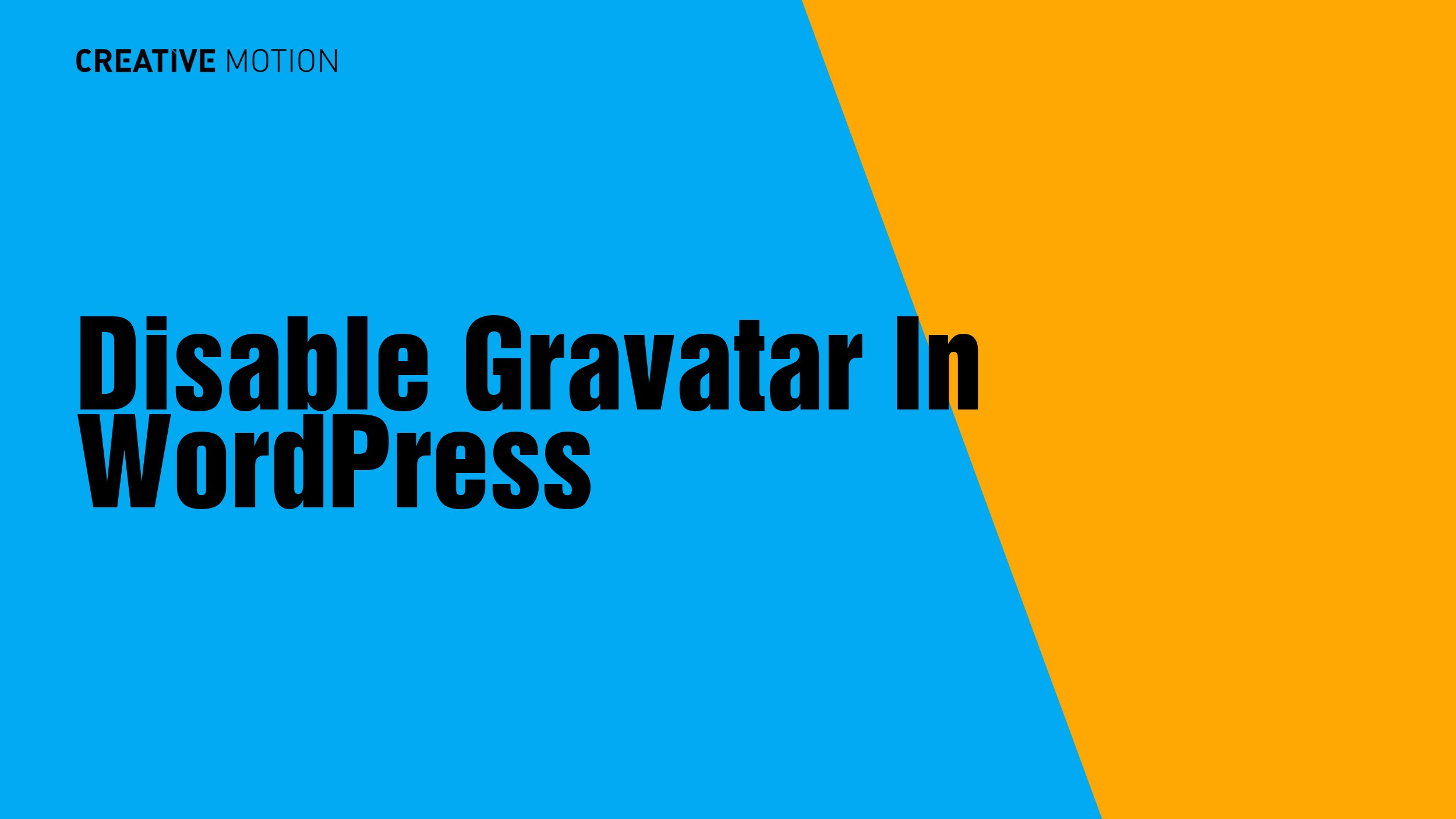Disable Gravatar In WordPress