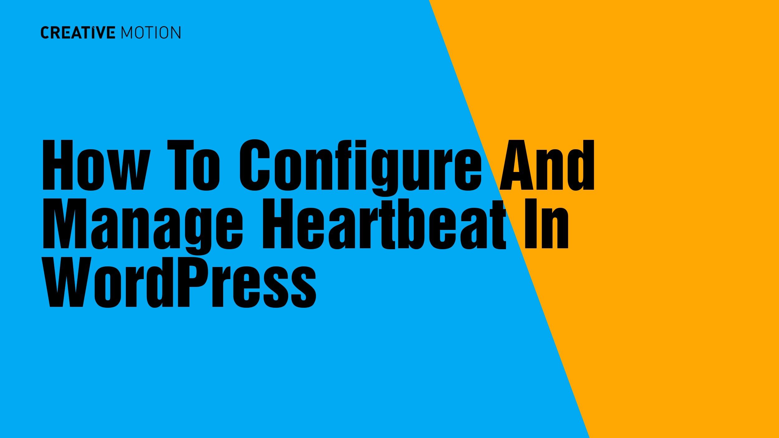 How To Configure And Manage Heartbeat In WordPress