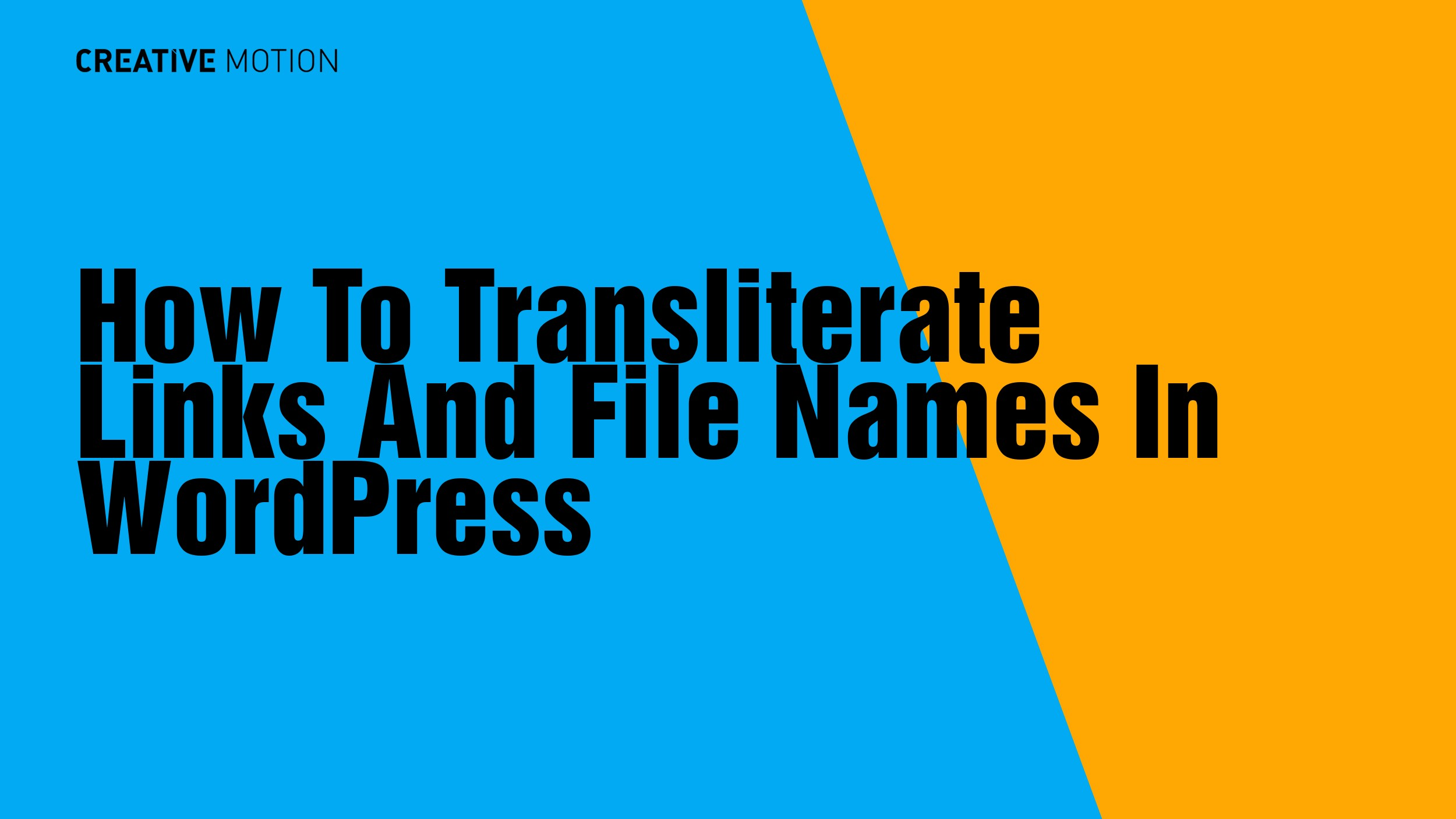 How To Transliterate Links And File Names In WordPress