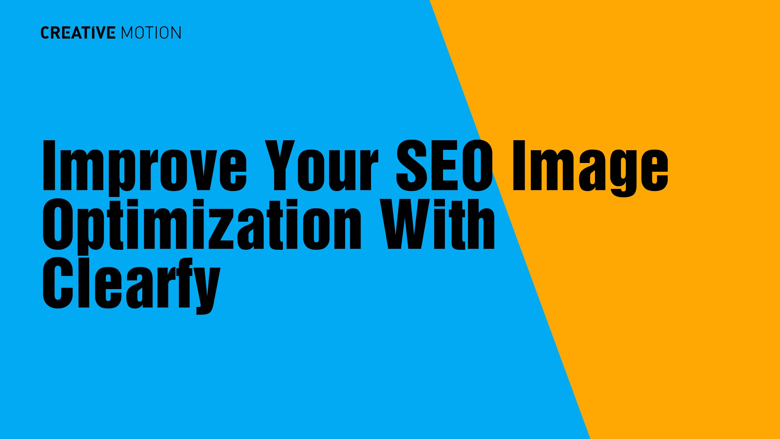 Improve Your SEO Image Optimization With Clearfy