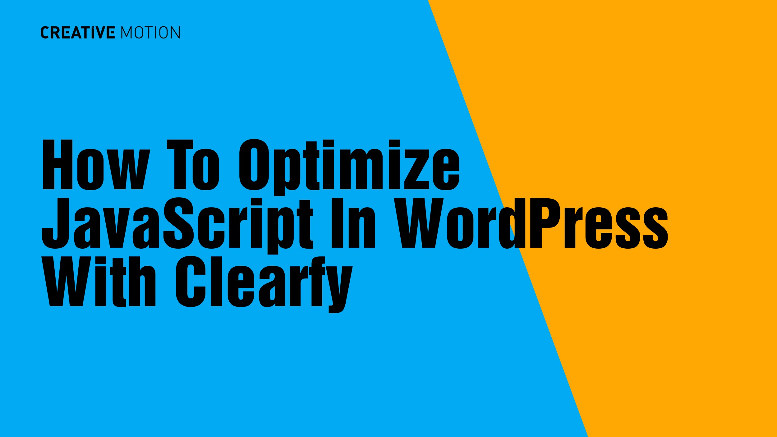 How To Optimize JavaScript In WordPress With Clearfy