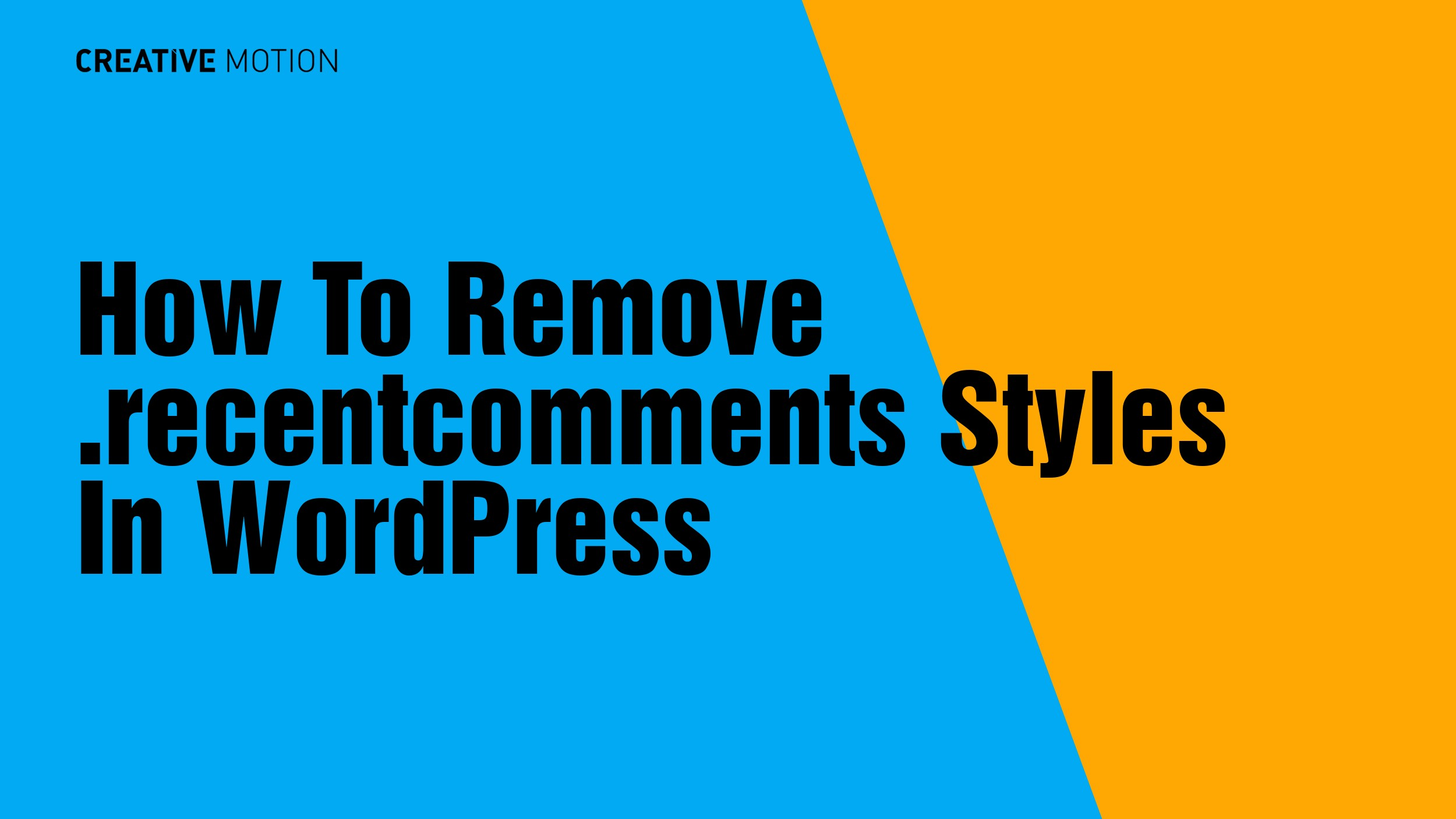 How To Remove .recentcomments Styles In WordPress