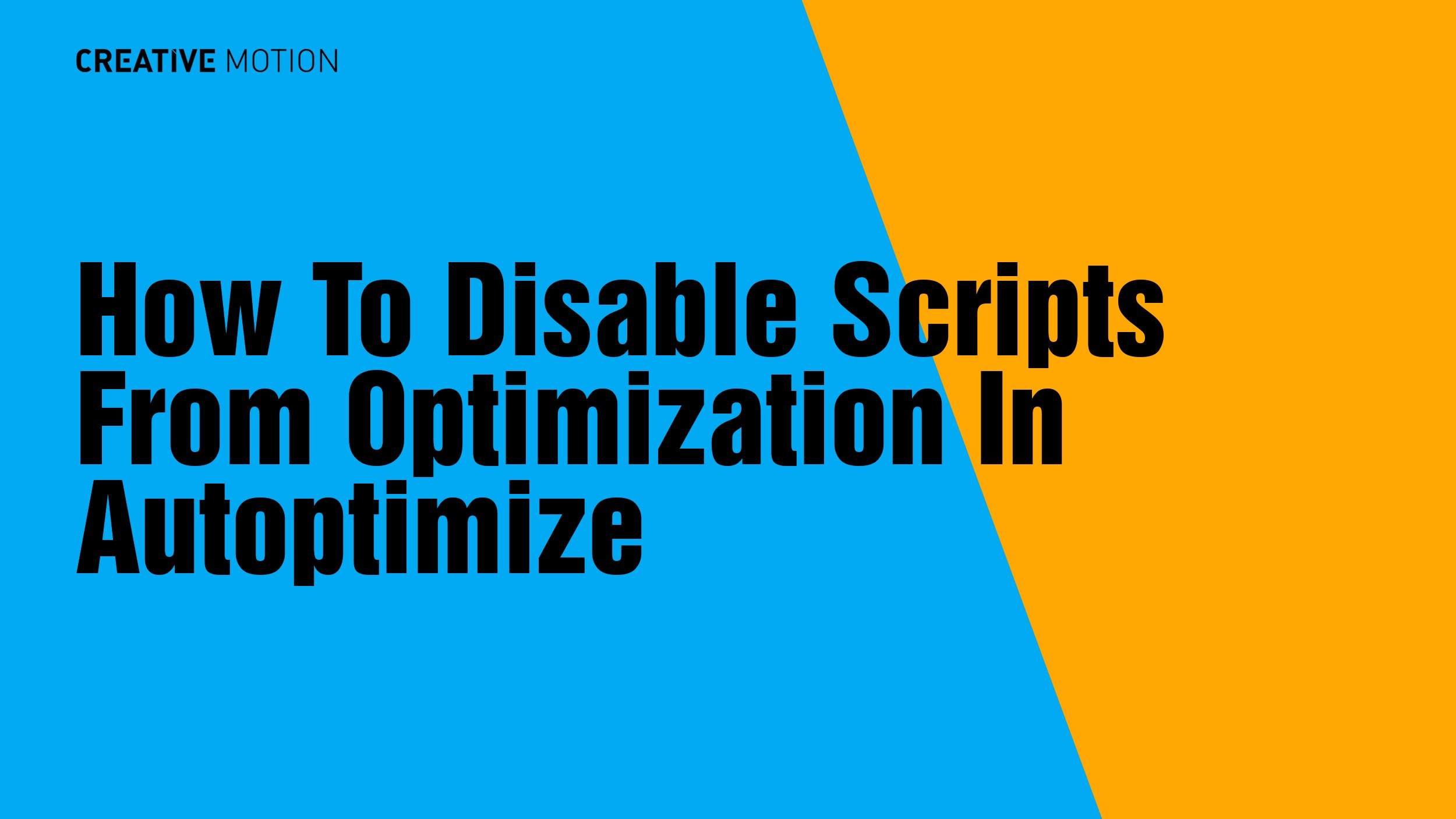 How To Disable Scripts From Optimization In Autoptimize