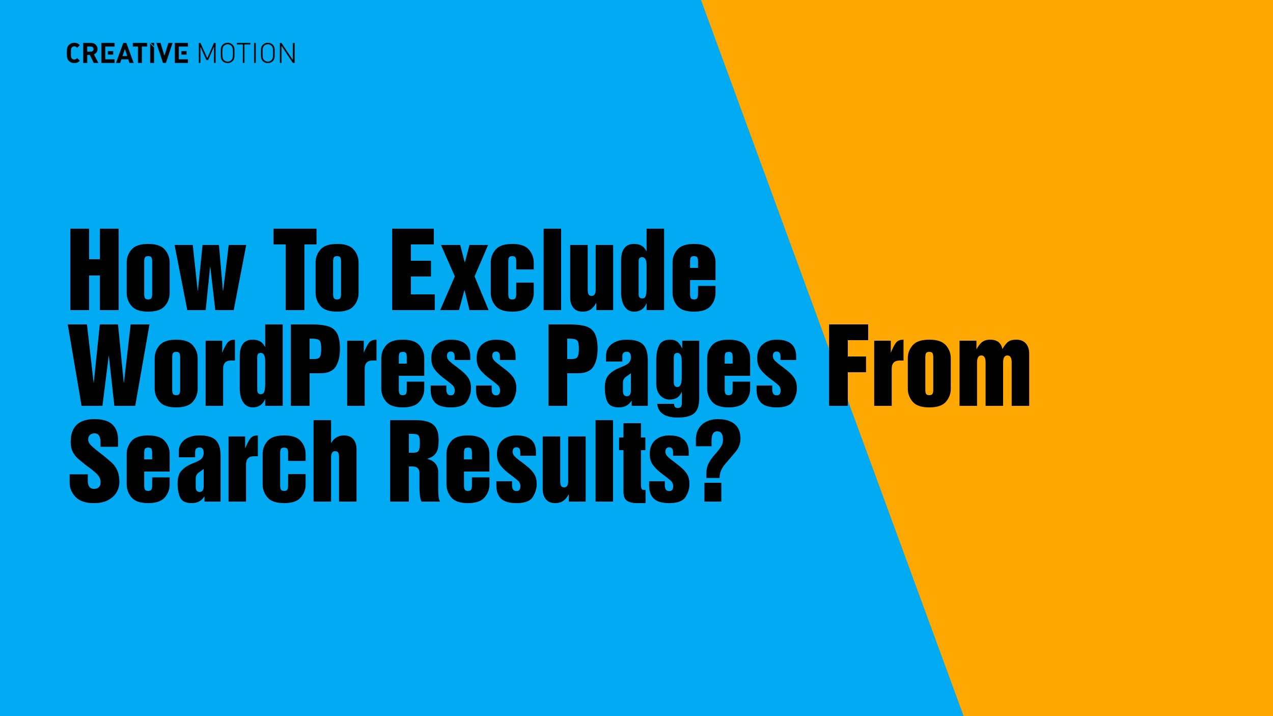 How To Exclude WordPress Pages From Search Results?