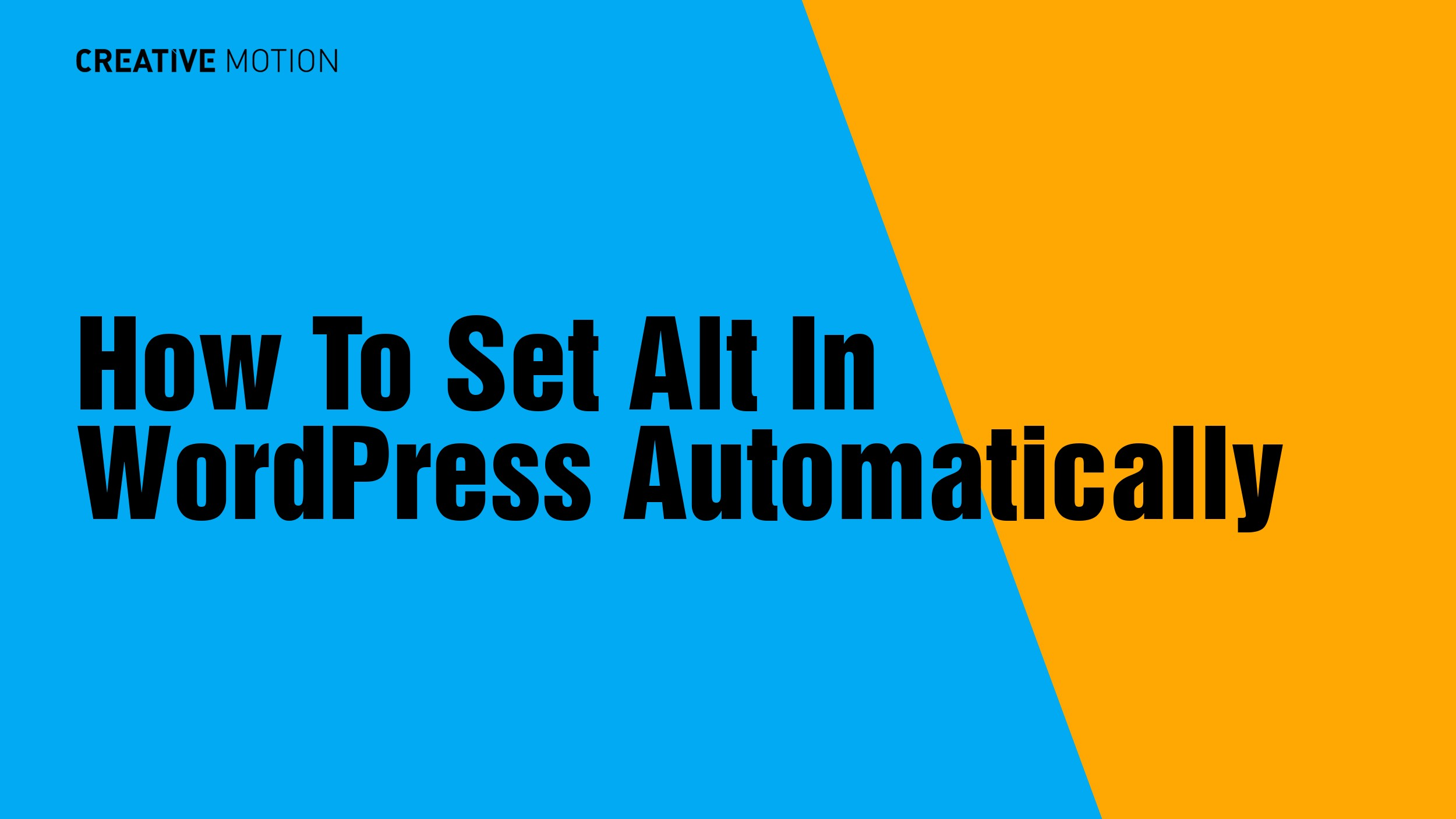 How To Set Alt In WordPress Automatically